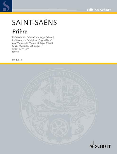 Saint-Saens: Priere Opus 158 for Cello published by Schott