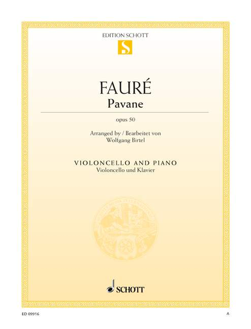 Faure: Pavane Opus 50 for Cello published by Schott
