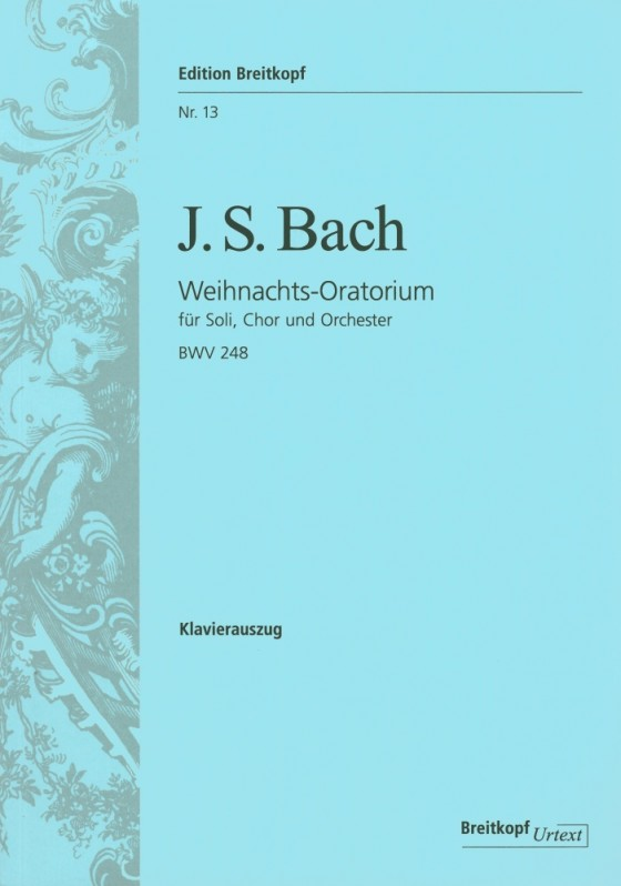 Bach: Christmas Oratorio BWV248 published by Breitkopf  - Vocal Score