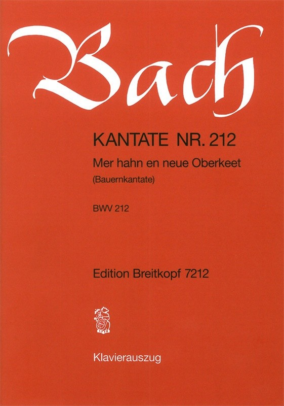 Bach: Cantata 212 (Mer hahn en neue Oberkeet) published by Breitkopf - Vocal Score