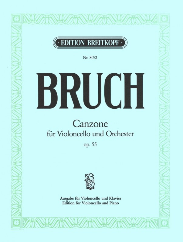 Bruch: Canzone Opus 55 for Cello published by Breitkopf