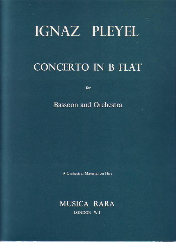 Concerto in Bb by Pleyel for Bassoon published by Musica Rara