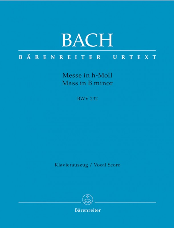 Bach: Mass in B minor (BWV 232) published by Barenreiter Urtext - Vocal Score