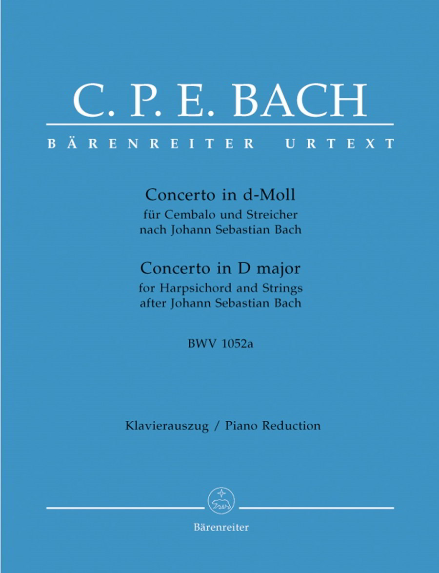 Bach: Concerto for Keyboard in D minor (BWV 1052a) (Urtext). Version by C P E Bach published by Barenreiter