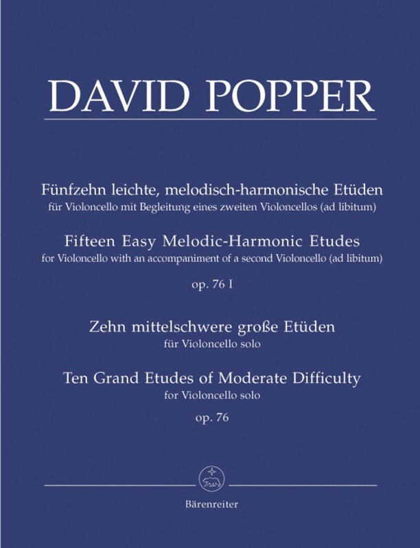 Popper: 15 Easy Melodic, Harmonic and Rhythmic Studies Opus 76 No 1 for Cello published by Barenreiter