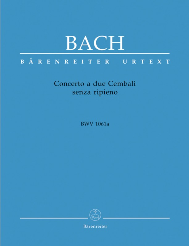 Bach: Concerto a due Cembali senza ripieno (BWV 1061a) for Two Pianos published by Barenreiter