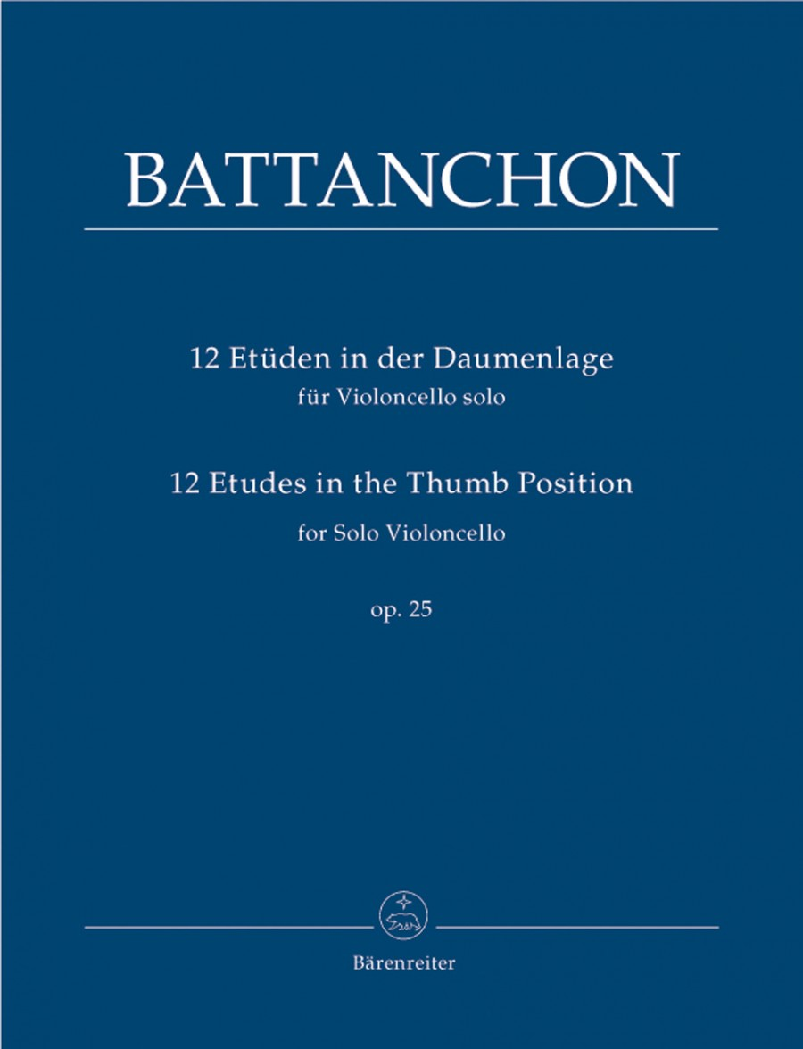 Battanchon: 12 Etudes in the Thumb Position Opus 25 for Cello published by Barenreiter