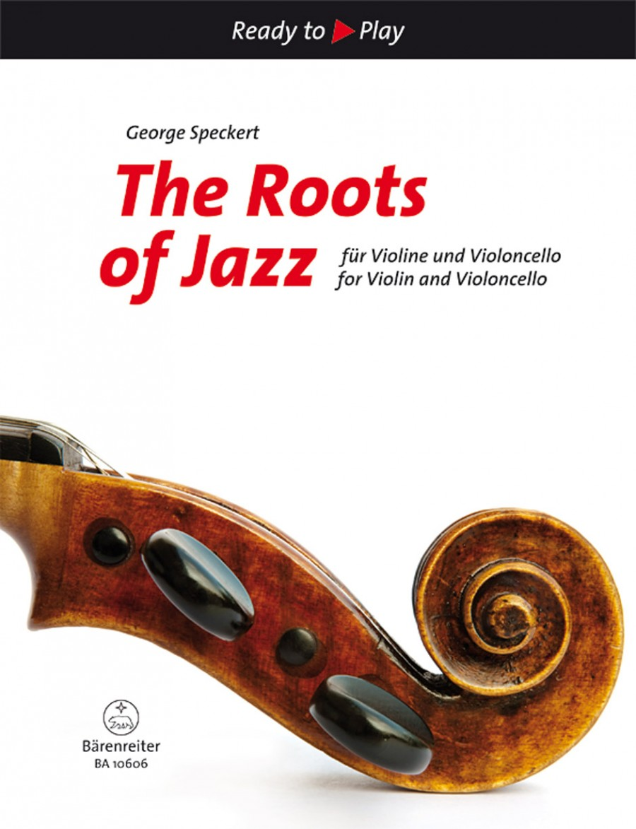 The Roots of Jazz for Violin and Cello Duet published by Barenreiter