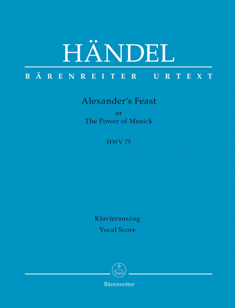 Handel: Alexander's Feast (HWV 75) published by Barenreiter Urtext - Vocal Score