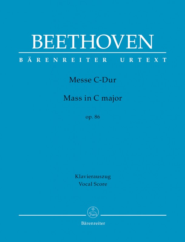 Beethoven: Mass in C Op.86 published by Barenreiter - Vocal Score
