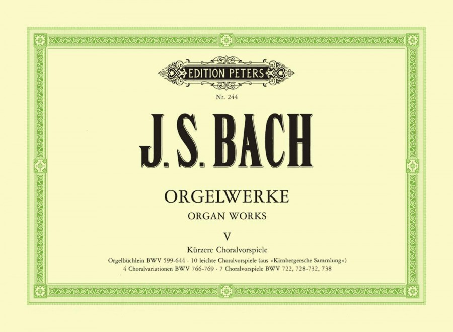 Bach: Compete Organ Works Volume 5 published by Peters