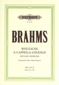 Brahms: Secular Choruses Volume 2 Opus 93a & 104 SATB published by Peters