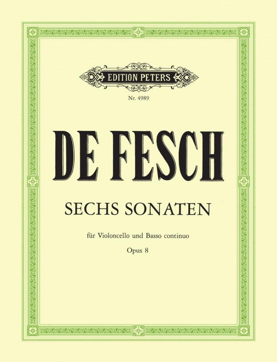 Fesch: 6 Cello Sonatas Opus 8 published by Peters