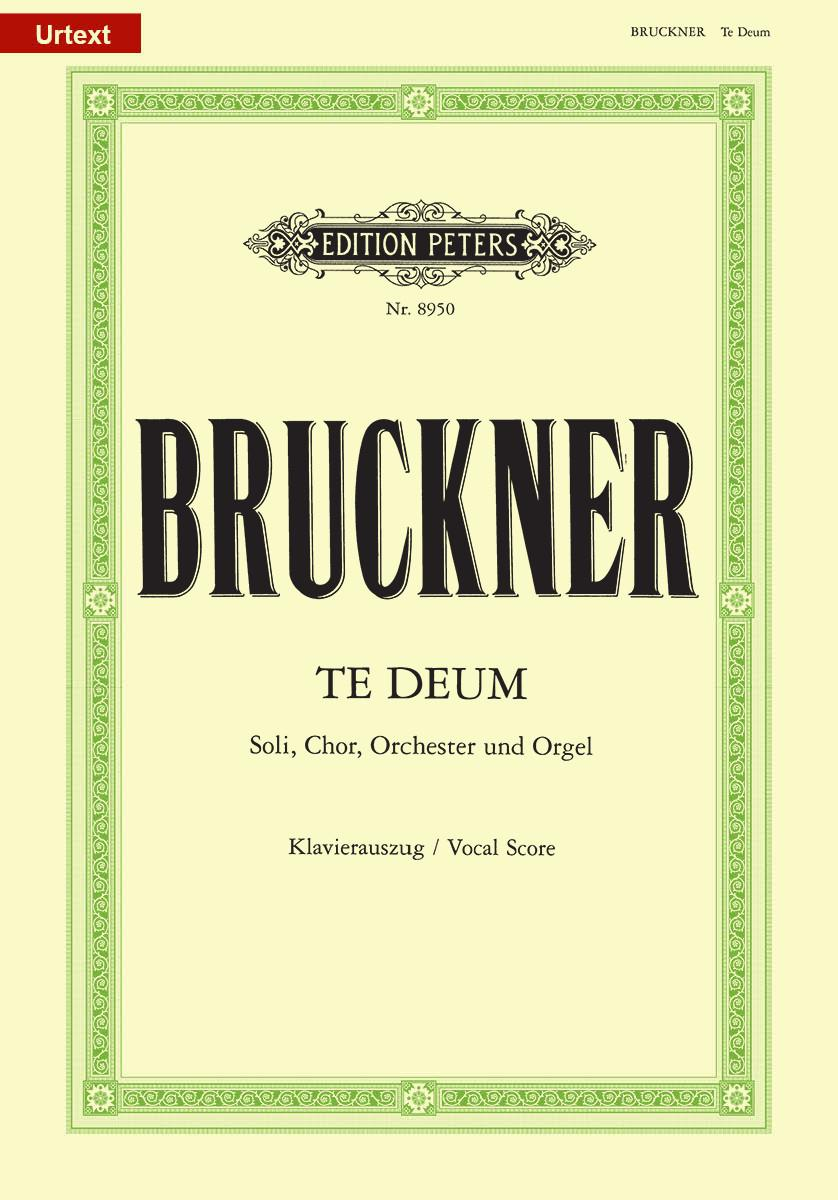 Bruckner: Te Deum published by Peters - Vocal Score