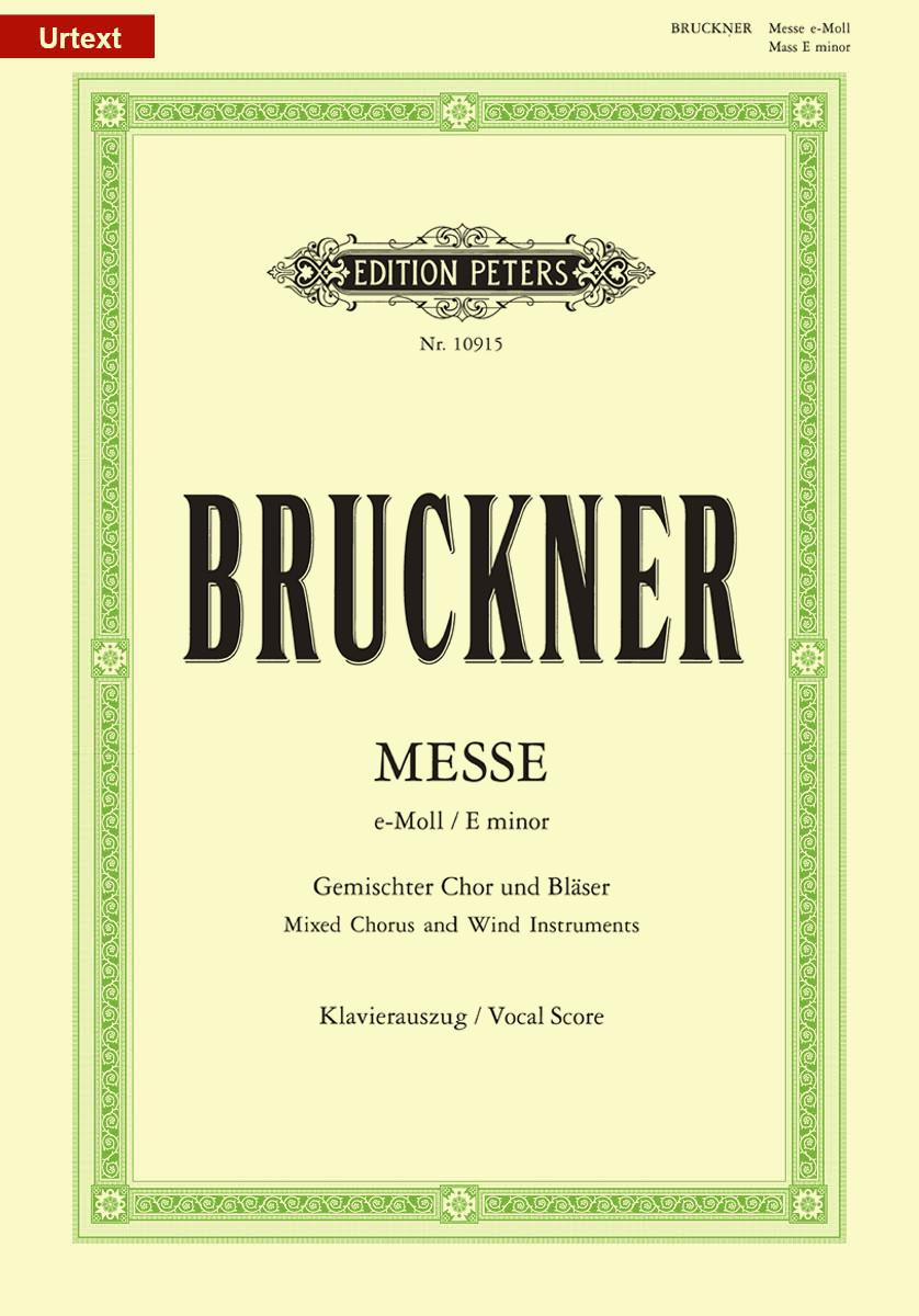 Bruckner: Mass No.2 in E minor (1882 Version) published by Peters - Vocal Score
