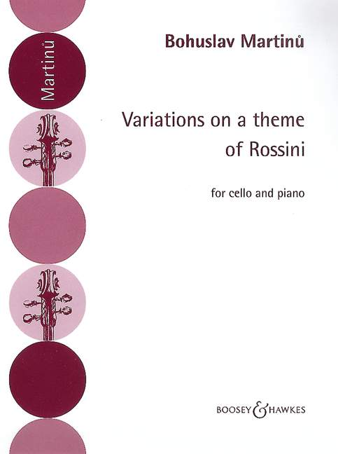 Martinu: Variations on a theme of Rossini for Cello published by Boosey & Hawkes