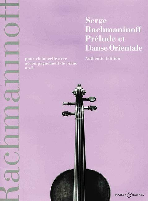 Rachmaninov: Prélude et Danse Orientale for Cello published by Boosey & Hawkes