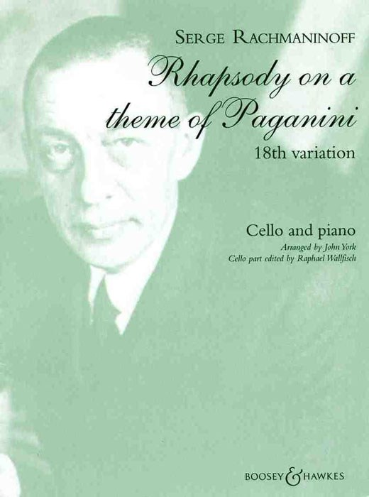 Rachmaninov: Rhapsody on a Theme of Paganini for Cello published by Boosey and Hawkes