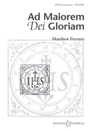 Ferraro: Ad Maiorem Dei Gloriam SATB published by Boosey and Hawkes
