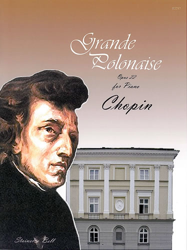 Chopin: Grande Polonaise Opus 22 for Piano published by Stainer & Bell
