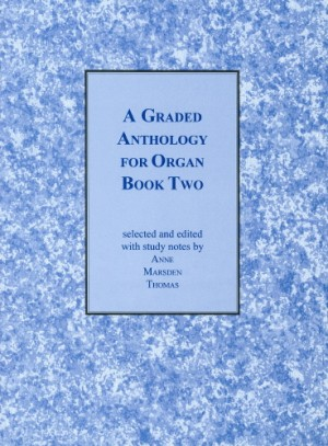 Marsden Thomas: A Graded Anthology for Organ Book 2 published by Cramer