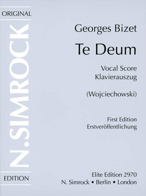 Bizet: Te Deum published by Simrock - Vocal Score