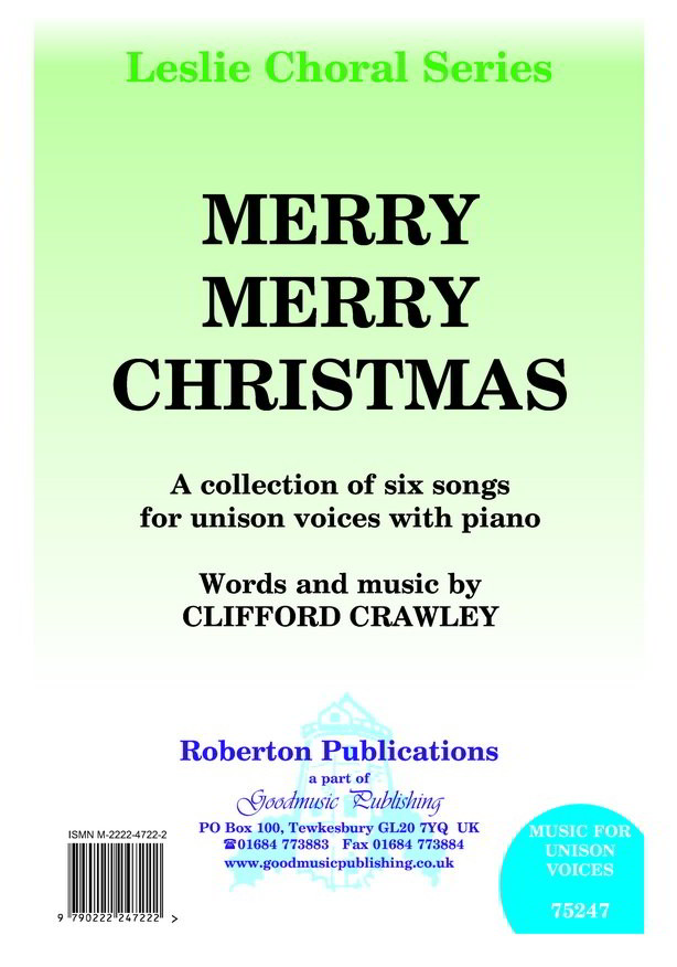 Crawley: Merry Merry Christmas (Unison) published by Roberton