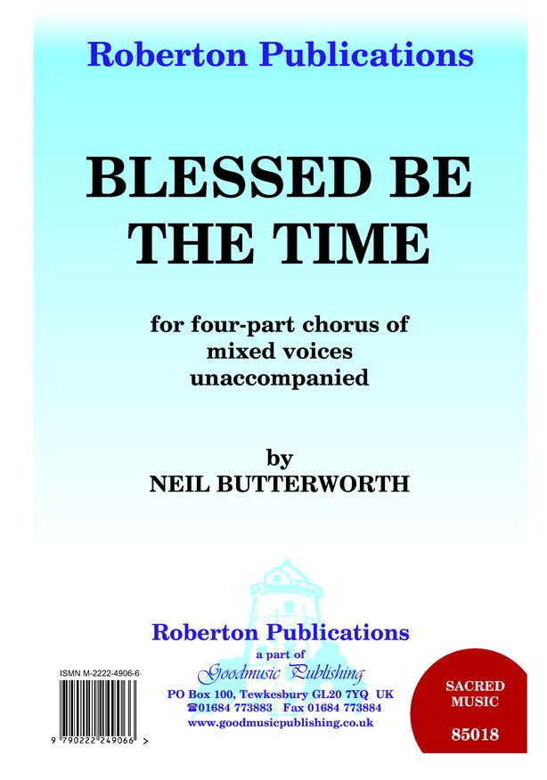 Butterworth: Blessed Be The Time SATB published by Roberton