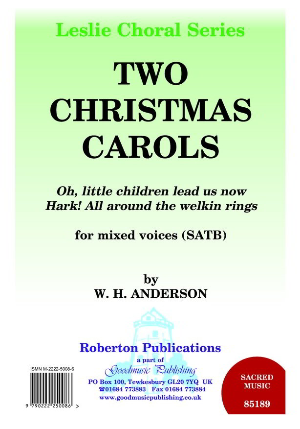 Anderson: Two Christmas Carols SATB published by Goodmusic