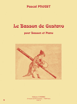 Proust: Le Basson de Gustavo for Bassoon published by Combre