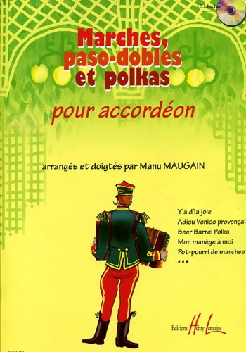 Marches,Paso-dobles & Polkas for Accordion Book & CD published by Lemoine