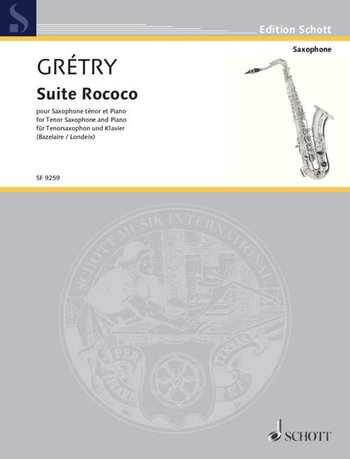 Gretry: Suite Rococo for Cello or Tenor Saxophone published by Schott