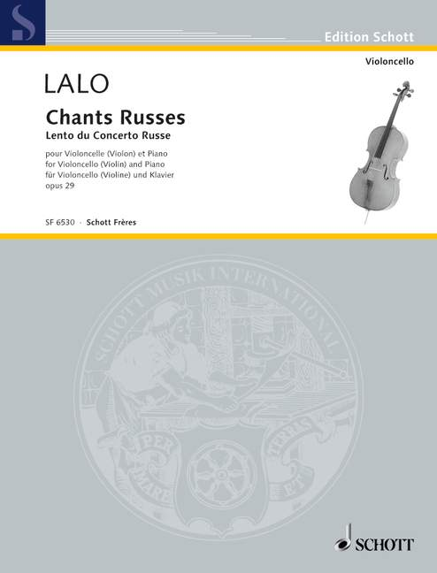 Lalo: Chants Russes Opus 29 for Cello published by Schott