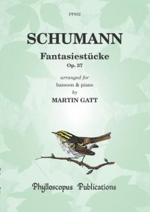 Schumann: Fantasiestucke Opus 73 for Bassoon published by Phylloscopus Publications