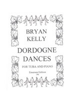 Kelly: Dordogne Dances for Tuba published by Emerson