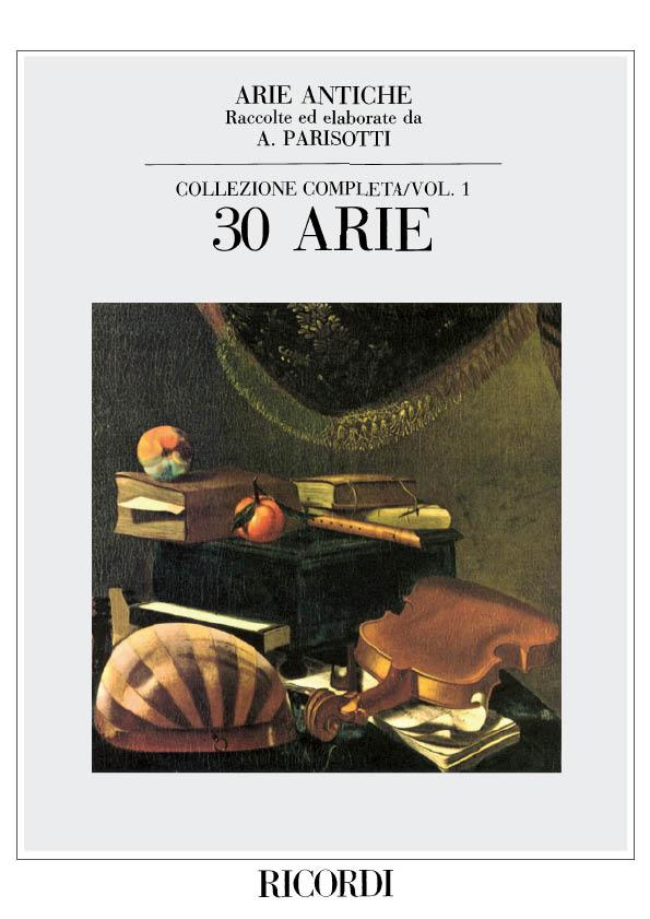 30 Arie Antiche Volume 1 published by Ricordi