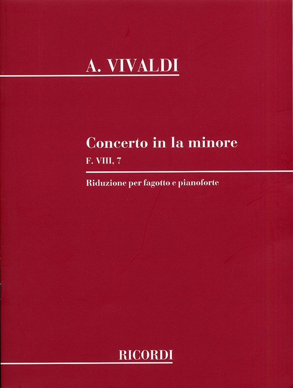 Concerto in A Minor FVIII/7 (RV497) by Vivaldi for Bassoon published by Ricordi