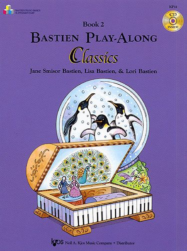 Bastien Play-Along Classics: Book 2 published by Kjos
