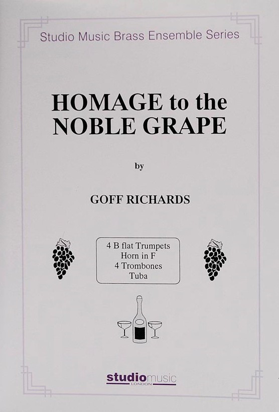 Richards: Homage to the Noble Grape for Brass Ensemble published by Studio Music