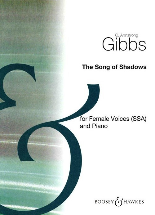 Gibbs: The Song of Shadows SSA by published by Boosey & Hawkes