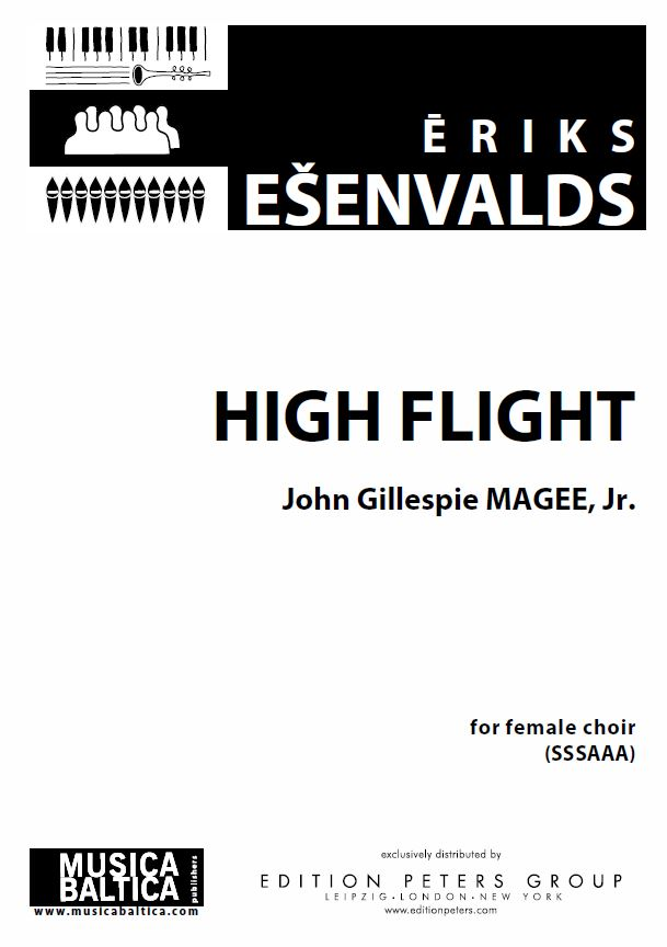 Esenvalds: High Flight for SSSAAA choir published by Musica Baltica