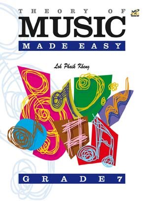 Kheng: Theory of Music Made Easy Grade 7 published by Rhythm MP