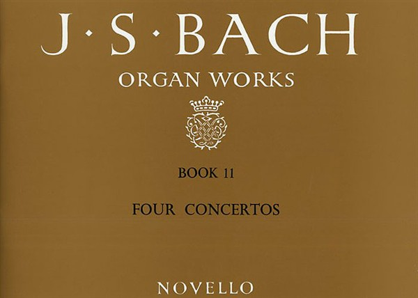 Bach: Complete Organ Works Volume 11 published by Novello