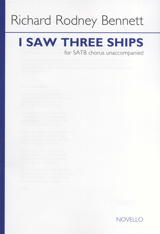 Bennett: I Saw Three Ships SATB published by Novello