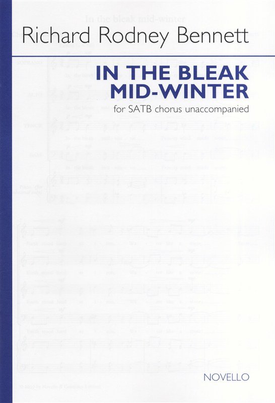 Bennett: In The Bleak Mid-Winter SATB published by Novello