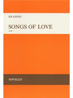 Brahms: Songs Of Love SATB published by Novello