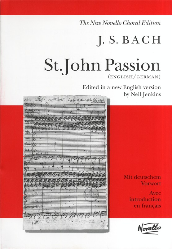 Bach: St. John Passion published by Novello - Vocal Score