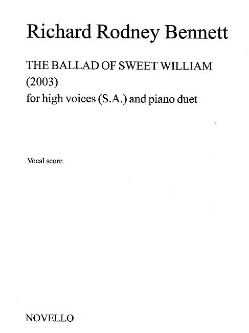 Bennett: The Ballad Of Sweet William SSA published by Novello