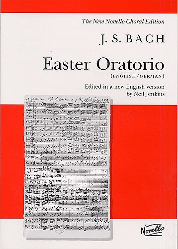 Bach: Easter Oratorio published by Novello - Vocal Score
