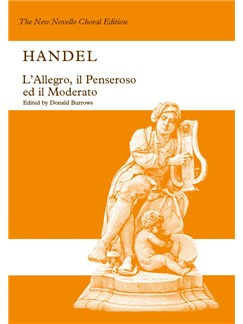 Handel: L'Allegro, Il Penseroso Ed Il Moderato published by Novello - Vocal Score